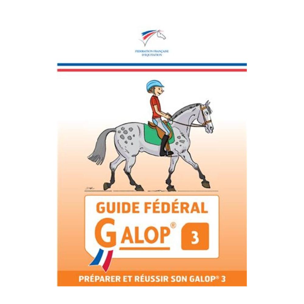 Guide Fédéral FFE Galop 3