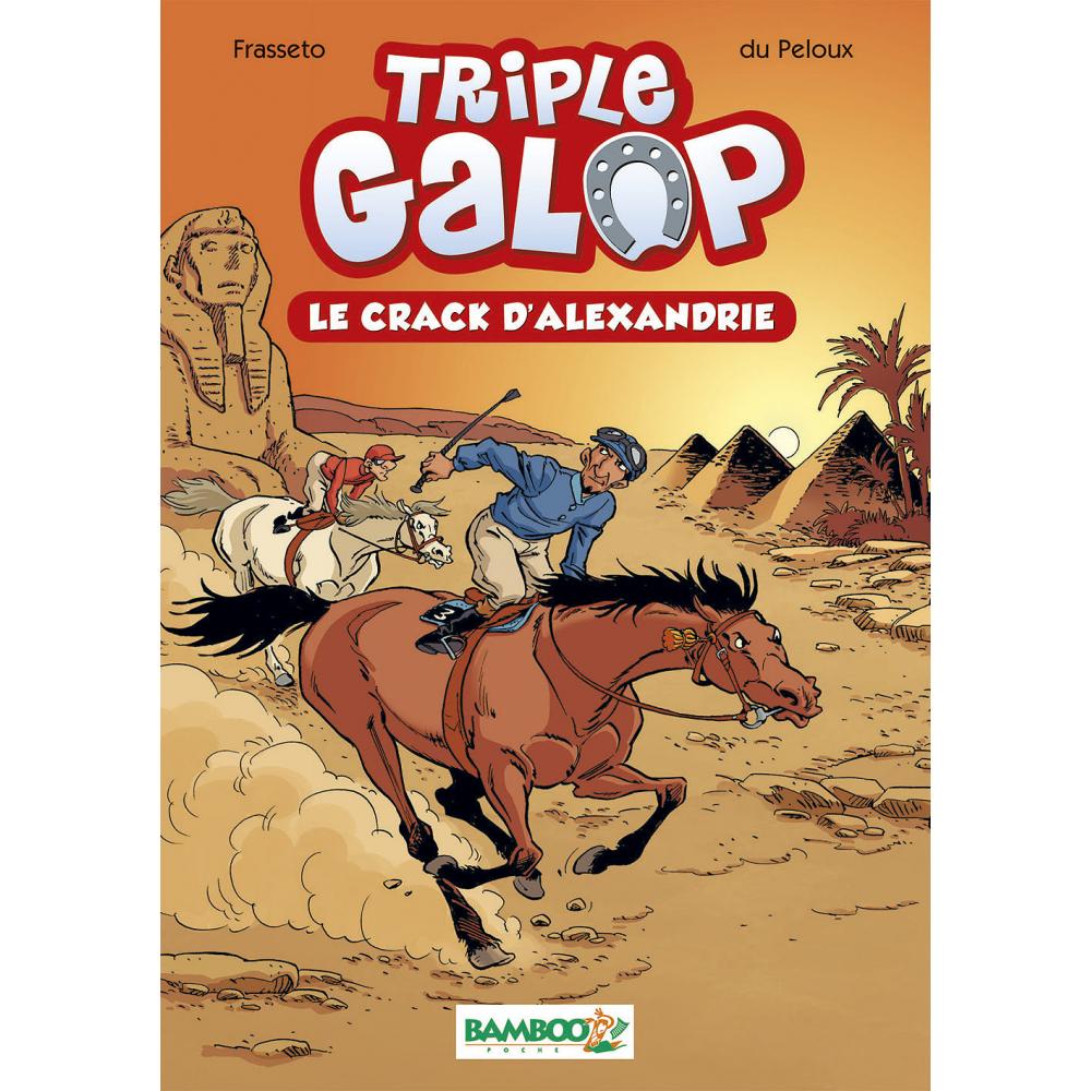 Triple Galop - Roman : Le crack d'Alexandrie