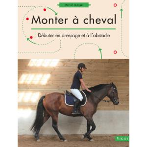 Monter à cheval, Dressage et Obstacles