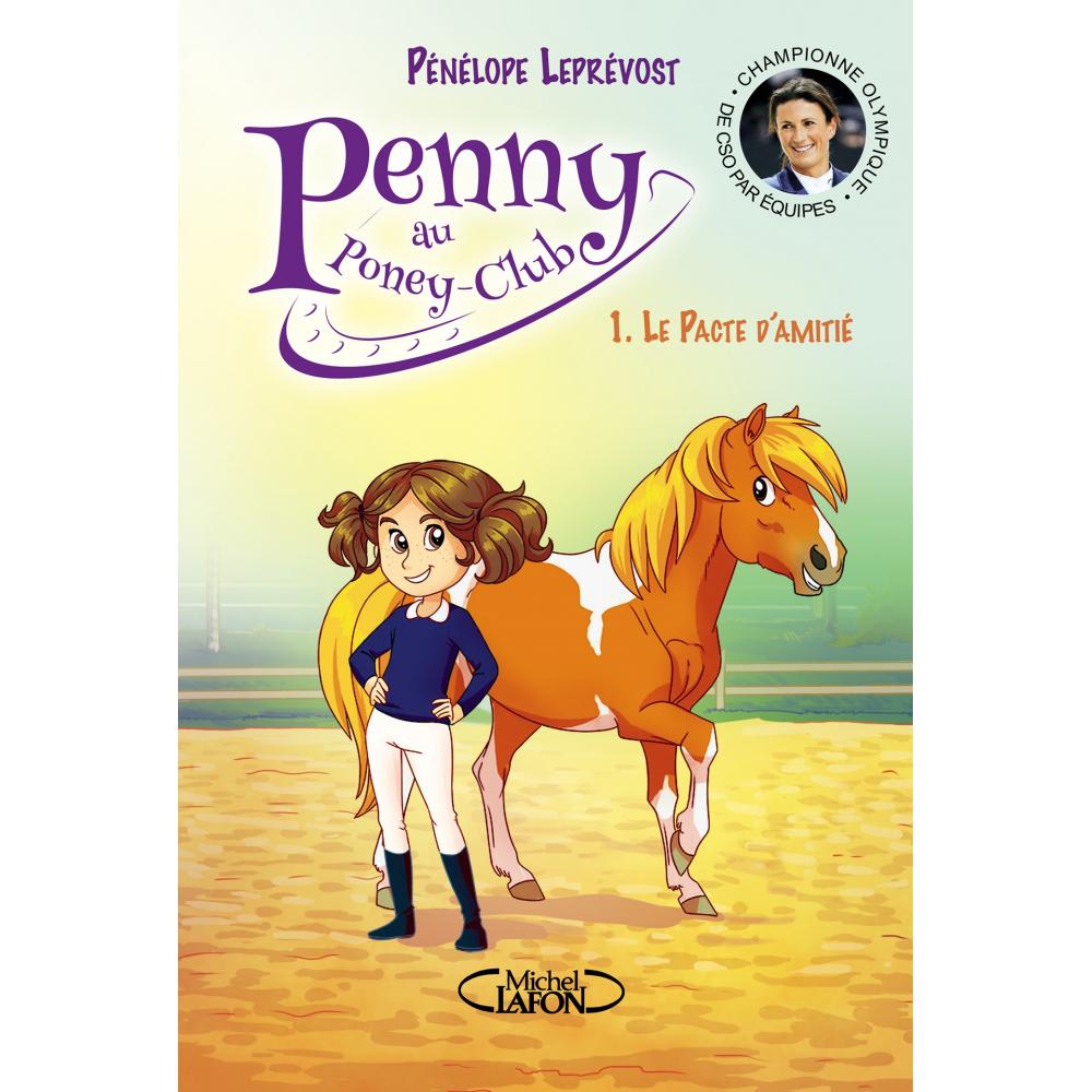 Penny, Tome 1 : Le pacte d'amitié