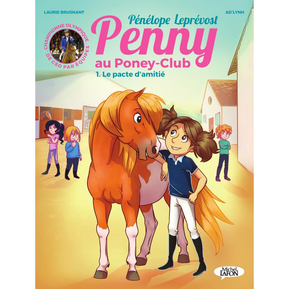 BD Penny, Tome 1 : Le pacte d'amitié