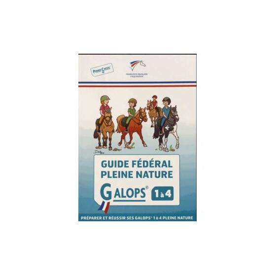 Guide fédéral Pleine nature - Galop 1 à 4