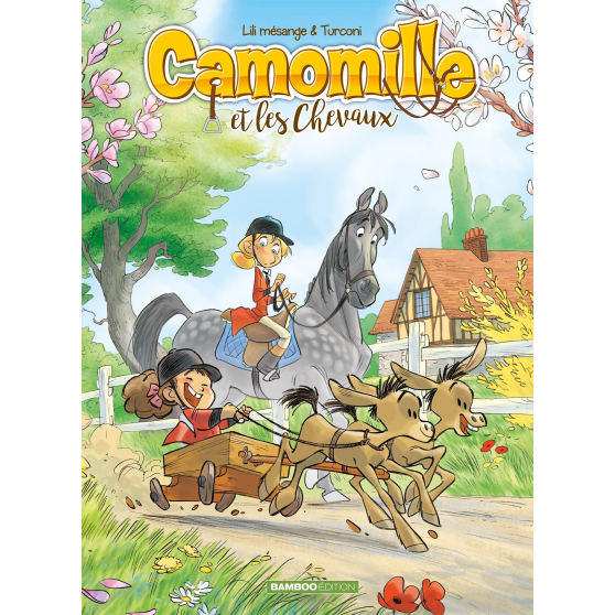 Camomille, Tome 2 : Et les chevaux