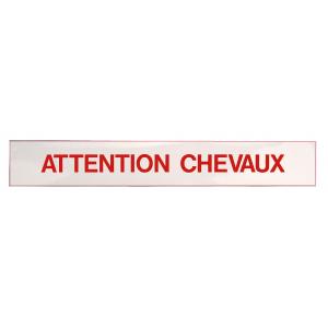 "Zelfklevend bord ""Attention Chevaux"""