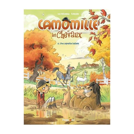 Camomille, Tome 5 : Une superbe ballade