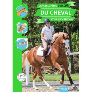 Encyclopédie Junior du Cheval et de l'Equitation