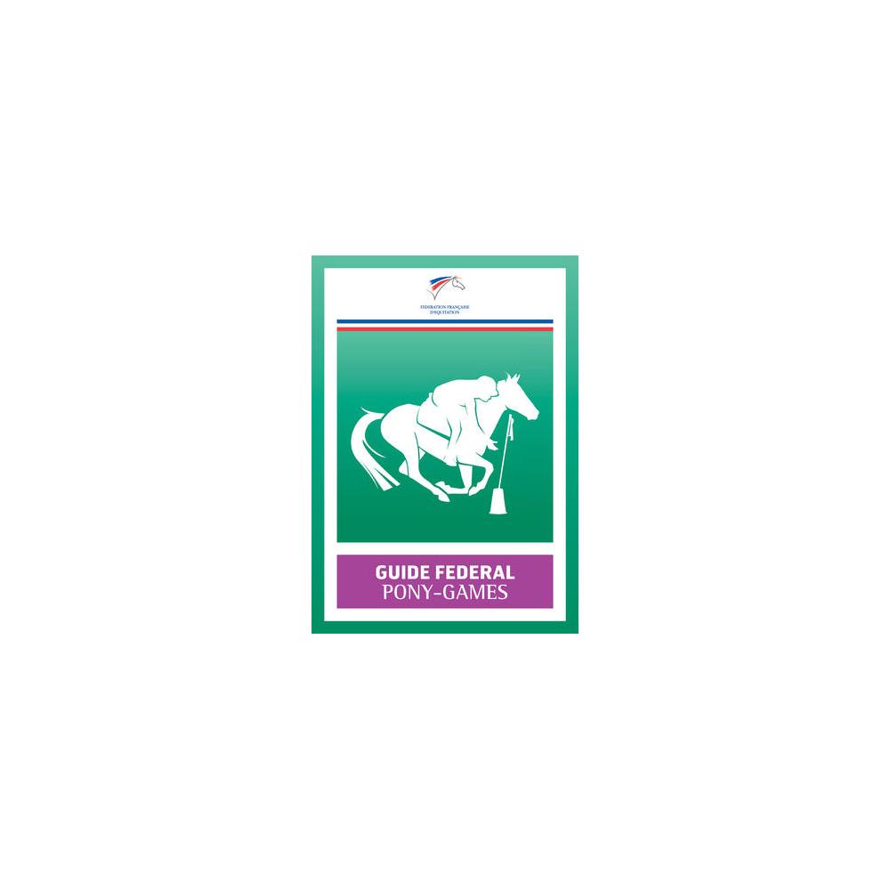 Guide Fédéral FFE Pony-Games